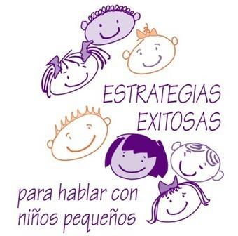 Actividades para Educación Infantil: Estrategias para hablar con los niños-as pequeños | APRENDER Y DIVERTIRSE...¡¡TODO EN 1!! | Scoop.it