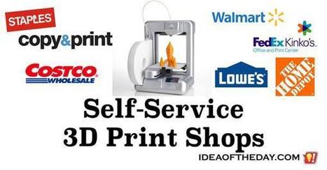 Self-Service 3D Print Shops - Idea of the Day | PrintableCoupons | Scoop.it