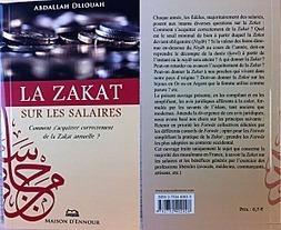 Publication de mon livre sur la Zakat sur les salaires - Le blog de l ...   Librairie Musulmane   Scoop.it