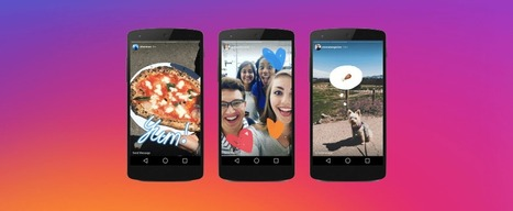 Instagram Stories: All You Need to Know on Instagram's New Feature | Digital Content Marketing | Scoop.it