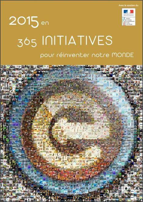 « 2015 en 365 initiatives pour réinventer notre Monde » - Sélection annuelle d'Efficycle | Centre des Jeunes Dirigeants Belgique | Scoop.it