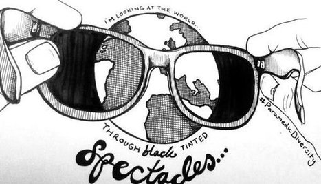 I'm Looking At The World Through Black Tinted Spectacles | Paul Deemer | LinkedIn | Diversity and inclusion | Scoop.it