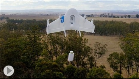 Google Is Testing Delivery Drone System | Ideas, Innovation & Start-ups | Scoop.it