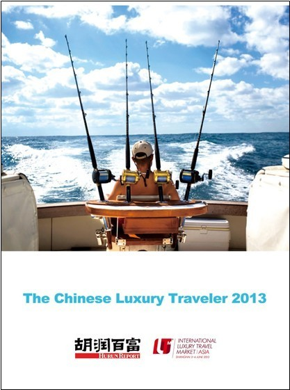 Hurun Report publishes The Chinese Luxury Traveler (2013) for third time with ILTM   Travel Tech & Innovation   Scoop.it