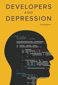 Developers and Depression | Depression, Bullying, Self Harm. | Scoop.it