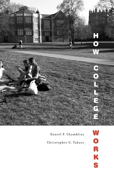 Forthcoming Book: How College Works | TRENDS IN HIGHER EDUCATION | Scoop.it