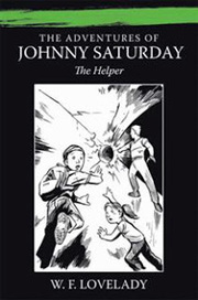 The Adventures of Johnny Saturday | AuthorHouse Bookstore | Book Trailers | Scoop.it