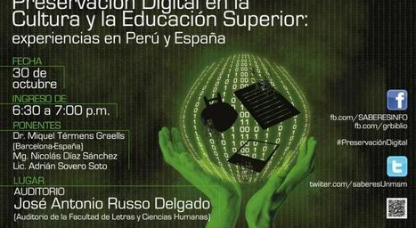 Perú-España: Conferencia sobre la preservación digital en cultura y educación   DIFUSION CULTURA   Scoop.it