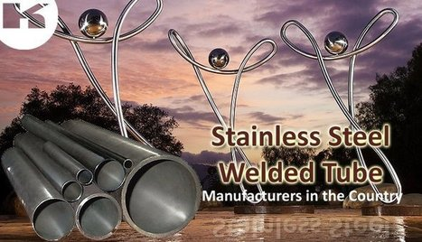 Stainless Steel Welded Tube Manufacturers in the Country   Kompass India   LinkedIn   Manufacturers Directory in India   Scoop.it