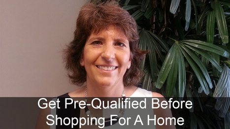 Get Pre-Qualified For A Mortgage Before Shopping For A Home | Mortgage Broker | Scoop.it