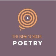 The New Yorker Launches a New Poetry Podcast: Listen to the First Episode   Beyond the Stacks   Scoop.it