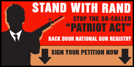 "Stand With Rand in Opposing Anti-Gun ""PATRIOT Act!"" 