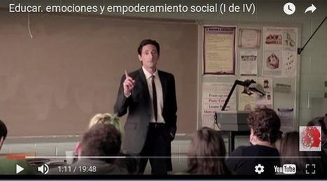 Educar: emociones y empoderamiento social - Personas que aprenden | GITIC | Scoop.it