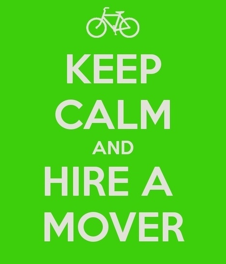 Keep Calm and Hire a Mover | Christos & Christos Moving | Scoop.it