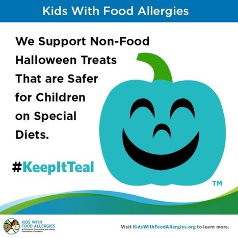 #KeepItTeal: A Safer and More Inclusive Halloween for Kids on Special Diets | Food Allergy | Scoop.it