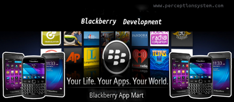 Blackberry Development - Adopted To Deal with Business Activitie   BLACKBERRY APP MART   Scoop.it
