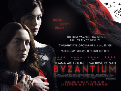 Lavish poster unveiled for Neil Jordan's BYZANTIUM - Filmoria | For Lovers of Paranormal Romance | Scoop.it