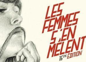 16ème édition du festival Les Femmes S'en Mêlent | News musique | Scoop.it