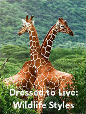 Dressed to Live: Wildlife Styles | Watch Free Documentary Online | Helping Wildlife Conservation Through Art | Scoop.it