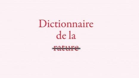 Dictionnaire de la rature aux éditions Actes Sud • Le Suricate Magazine   Livre, bibliothèque, archive   Scoop.it
