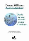 ALGUIEN EN ALGUN LUGAR - DONNA WILLIAMS, comprar el libro en tu librería online Casa del Libro | Literatura y diversidad funcional | Scoop.it