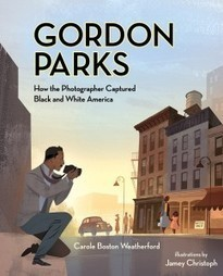 Gordon Parks: How the Photographer Captured Black and White America - The Horn Book | All Things Caldecott | Scoop.it