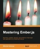 Mastering Ember.js - PDF Free Download - Fox eBook | Code Quality to Reduce Product Engineering cost by 82% | Scoop.it