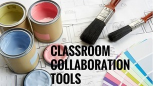 14 Tools for Effective Classroom Collaboration - More Than A Tech | idevices for special needs | Scoop.it
