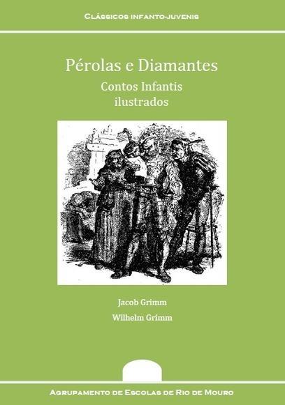 """Ebook gratuito: """"Pérolas e Diamantes - Contos Infantis ilustrados"""", dos Irmãos Grimm   Sites com leituras para miúdos   Scoop.it"""