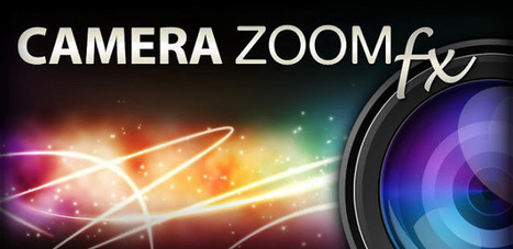 Camera ZOOM FX para móviles y tablets Android - Soft For Mobiles | mobo y zonda | Scoop.it
