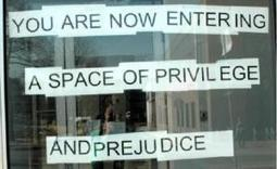 Dismantling the Power of Privilege | Community Village Daily | Scoop.it