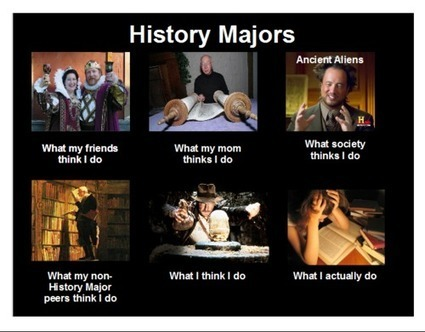 History Majors | What I really do | Scoop.it