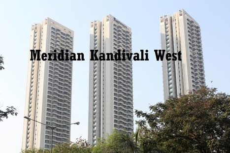 Rustomjee Meridian Is The Best Project | Real Estate | Scoop.it