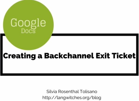 This is How to Use Google Docs to Create Backchannels and Exit Tickets | Googly | Scoop.it