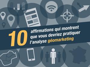 Analyse géomarketing : 10 affirmations pour vous convaincre d'y avoir recours | News Parabellum, Grande Distri & Conso | Scoop.it