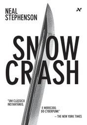 [Resenha] Snow Crash - Neal Stephenson | Leitor Cabuloso | Ficção científica literária | Scoop.it