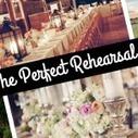 Rehearsal Dinner | 6 Steps To Make It Perfect | Team Wedding Blog | Weddings | Scoop.it