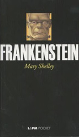 Estante da Nine: Frankenstein de Mary Shelley | Ficção científica literária | Scoop.it