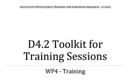 New toolkit available for training sessions on OA, open data and open science | Open Knowledge | Scoop.it