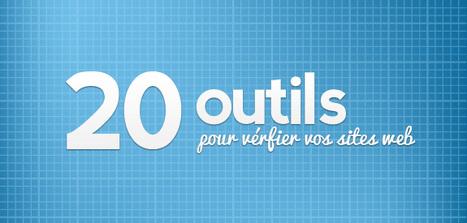 20 outils pour vérifier vos sites web | Les Outils - Inspiration | Scoop.it