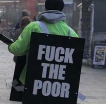 Buzz: Fuck the poor, un homme milite contre les pauvres à Londres ! - Cotentin webradio actu buzz jeux video musique electro  webradio en live !   cotentin webradio Buzz,peoples,news !   Scoop.it