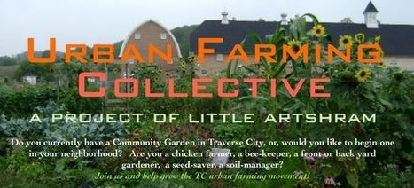 Urban Farming Collective: Let's Get-together, it's almost Spring! | Vertical Farm - Food Factory | Scoop.it