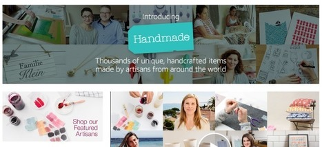 Handmade, Amazon's Etsy rival, expands intoEurope   Marketplace   Scoop.it