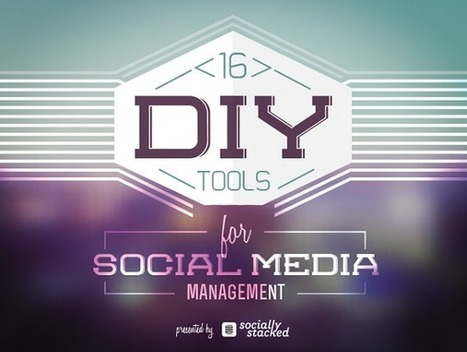 16 Tools to Help You Manage an Impeccable Social Presence [Infographic] | Upcoming digital trends | Scoop.it