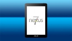 Google does indeed reveal tablet; Nexus 7 to ship in 2-3 weeks - EdTech Times | Into the Driver's Seat | Scoop.it
