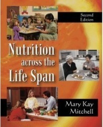 Test Bank For » Test Bank for Nutrition Across the Life Span, 2nd Edition: Mary Kay Mitchell Download | Test Bank for Nursing and Health Professions | Scoop.it