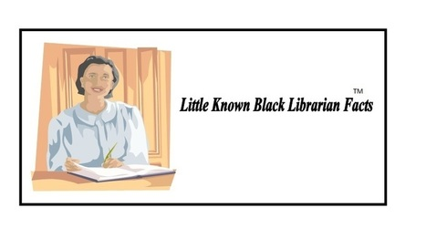 Little Known Black Librarian Facts | Tennessee Libraries | Scoop.it