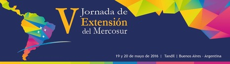 V Jornadas de Extensión del Mercosur   Congresos y Jornadas en Educación   Scoop.it