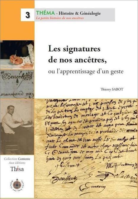 Les signatures de nos ancêtres (guide) | Généalogie | Scoop.it