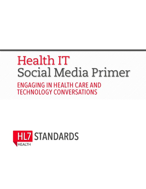 Get Your Free Health IT Social Media Primer | HL7 Standards Newsletter | #HITsm | Scoop.it